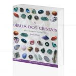 B�BLIA DOS CRISTAIS, A - O GUIA DEFINITIVO DOS CRISTAIS|JUDY HALL  -  PENSAMENTO