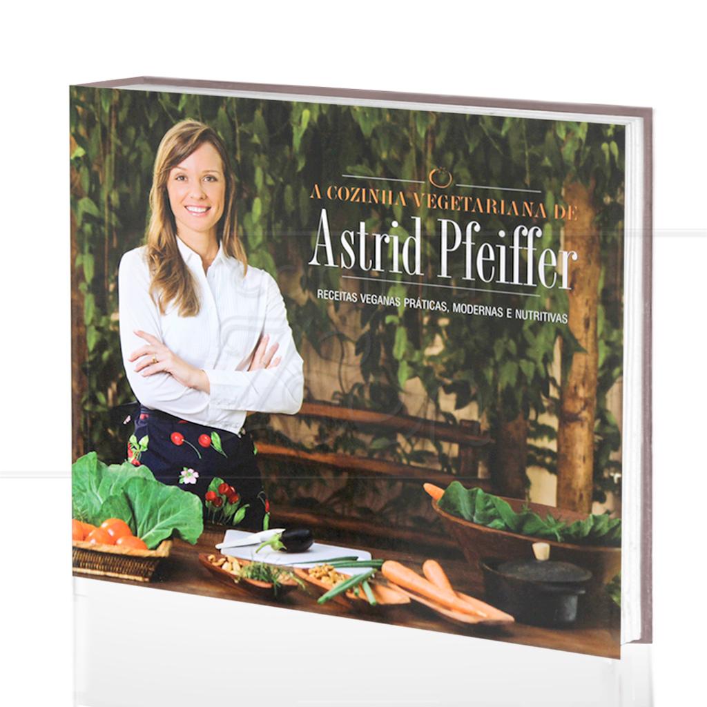 - livro-cozinha-vegetariana-astrid-pfeiffer-receitas-veganas-modernas-nutritivas-alaude-capa