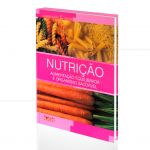 NUTRIÇÃO - ALIMENTAÇÃO EQUILIBRADA E ORGANISMO SAUDÁVEL|EMMA CARDÚS & ROSA VEGA   -  ALAÚDE