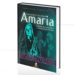 AMARIA - EVOLU��O DA CONSCI�NCIA E TRANSFORMA��O PESSOAL (INCLUI CD)|VITOR CARUSO JR.  -  BODIGAYA