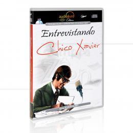 ENTREVISTANDO CHICO XAVIER (AUDIOLIVRO)|CHICO XAVIER  -  AUDIOLIVRO EDITORA