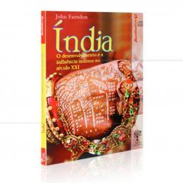 ÍNDIA - DESENVOLVIMENTO E INFLUÊNCIA INDIANA NO SÉCULO XXI (AUDIOLIVRO)|JOHN FARNDON  -  NOSSA CULTURA