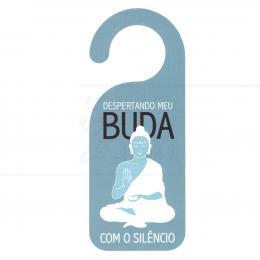 AVISO DE PORTA DESPERTANDO MEU BUDA EM PVC 20 CM|PROC. NACIONAL