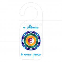 AVISO DE PORTA SILÊNCIO É UMA PRECE EM PVC 20 CM|PROC. NACIONAL