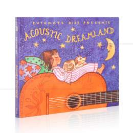ACOUSTIC DREAMLAND - PUTUMAYO KIDS PRESENTS|VÁRIOS - MCD