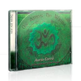 ANJOS DE WIONA, OS - DEVOTION MUSIC FROM A CELTIC LEGEND|AURIO CORRÁ  -  TOCANDO A ALMA
