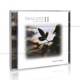 IMAGENS II - ENCANTUS OPUS|AURIO CORRÁ - LUA MUSIC
