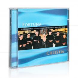 CAELESTIA|FORTUNA E CORO DE MONGES BENEDITINOS  -  MCD
