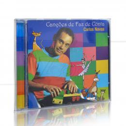 CANÇÕES DE FAZ DE CONTA|CARLOS NAVAS  -  LUA MUSIC