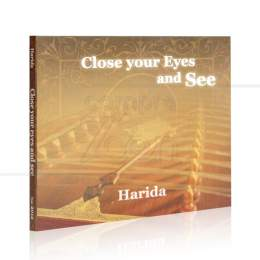 CLOSE YOUR EYES AND SEE (IMPORTADO)|HARIDA  -  NAZCA MUSIC
