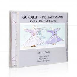 GURDJIEFF/DE HARTMANN VOL. 1 - CANTOS E RITMOS DO ORIENTE|REGINA AMARAL, ARTUR ANDRÉS & MAURO RODRIGUES  -  SONHOS E SONS