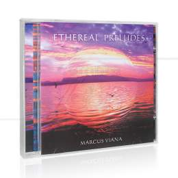 ETHEREAL PRELUDES|MARCUS VIANA  -  SONHOS E SONS