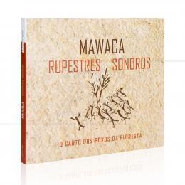 MAWACA - RUPESTRES SONOROS|MAWACA  -  TRATORE