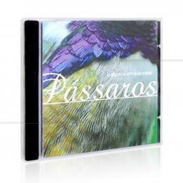 PÁSSAROS - NATUREZA EM SUA CASA|REGINALDO FRAZATTO JR.  -  MCD