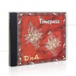 TIMEPASS (IMPORTADO)|D´N A  -  NAZCA MUSIC