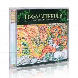 UNGAMBIKKULA - O RASTRO DO CANTO, A POESIA DA ALMA|VÁRIOS  -  AZUL MUSIC