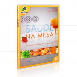 DVD SAÚDE NA MESA VOL. 3 - DICAS PARA UMA ALIMENTAÇÃO SAUDÁVEL  -  FLASHSTAR FILMES