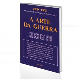 ARTE DA GUERRA, A|SUN TZU & THOMAS CLEARY (TRAD.)  -  PENSAMENTO