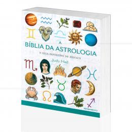 BÍBLIA DA ASTROLOGIA, A - O GUIA DEFINITIVO DO ZODÍACO|JUDY HALL  -  PENSAMENTO