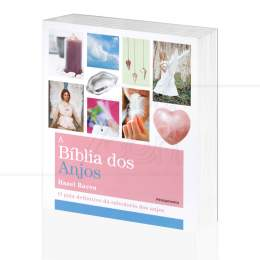 BÍBLIA DOS ANJOS, A - O GUIA DEFINITIVO DA SABEDORIA DOS ANJOS|HAZEL RAVEN  -  PENSAMENTO