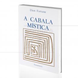 CABALA MÍSTICA, A|DION FORTUNE  -  PENSAMENTO