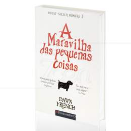 MARAVILHA DAS PEQUENAS COISAS, A|DAWN FRENCH  -  FUNDAMENTO