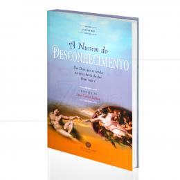 NUVEM DO DESCONHECIMENTO, A - UM DEUS QUE SE REVELA NA DESCOBERTA DO QUE DEUS NÃO É|LUIZ CARLOS LISBOA (TRAD.)  -  LÓTUS DO SABER