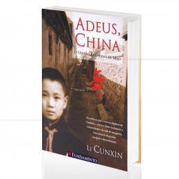ADEUS, CHINA - O ÚLTIMO BAILARINO DE MAO|LI CUNXIN - FUNDAMENTO