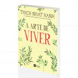 ARTE DE VIVER, A| THICH NHAT HANH - HARPER COLLINS