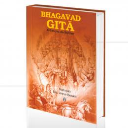 BHAGAVAD GITA - A CANÇÃO DO SENHOR|DRA. ANNIE BESANT (TRAD.)  -  TEOSÓFICA