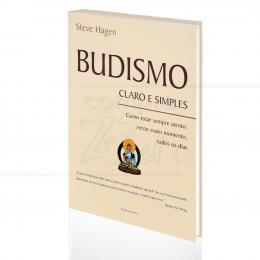 BUDISMO CLARO E SIMPLES|STEVE HAGEN  -  PENSAMENTO