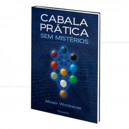 CABALA PRÁTICA  SEM MISTÉRIOS|MAGGY WHITEHOUSE  -  PENSAMENTO