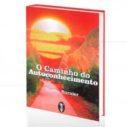 CAMINHO DO AUTOCONHECIMENTO, O|RADHA BURNIER  -  TEOSÓFICA