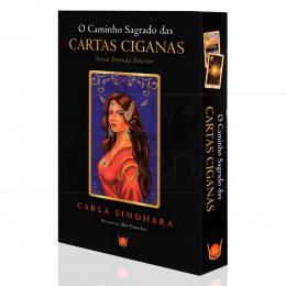 CAMINHO SAGRADO DAS CARTAS CIGANAS, O|CARLA SINDHARA - ISIS