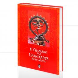 CHAMADO DOS UPANIXADES, O|ROHIT MEHTA  -  TEOSÓFICA