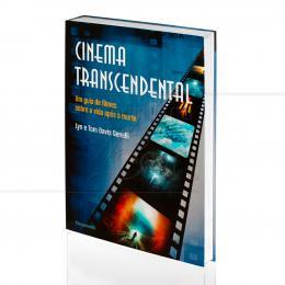 CINEMA TRANSCENDENTAL - UM GUIA DE FILMES SOBRE A VIDA APÓS A MORTE|LYN & TOM DAVIS GENELLI  -  PENSAMENTO