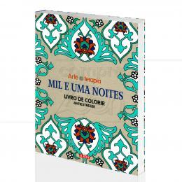 MIL E UMA NOITES - LIVRO DE COLORIR ANTIESTRESSE|SOPHIE LEBLANC  - ALAÚDE