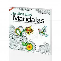 JARDIM DAS MANDALAS - CAMINHO PARA ENCONTRAR SEU PRÓPRIO CENTRO|CRISTINA ALMEIDA - ESCALA