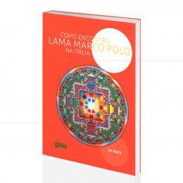 COMO ENCONTREI LAMA MARCO POLO NA ITÁLIA|DE NANI - GAIA