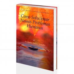 COMO SOLUCIONAR NOSSOS PROBLEMAS HUMANOS|GESHE KELSANG GYATSO  -  THARPA BRASIL