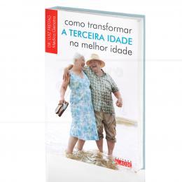 COMO TRANSFORMAR A TERCEIRA IDADE NA MELHOR IDADE|DR. LUIZ FREITAG  -  ALAÚDE