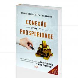 CONEXÃO COM A PROSPERIDADE|BRUNO J. GIMENES & PATRÍCIA CÂNDIDO  -  LUZ DA SERRA