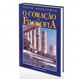 CORAÇÃO DA FILOSOFIA, O|JACOB NEEDLEMAN  -  PALAS ATHENA