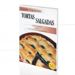 COZINHA VEGETARIANA - TORTAS SALGADAS|CAROLINE BERGEROT  -  CULTRIX