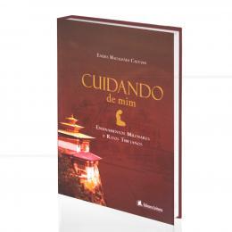 CUIDANDO DE MIM - ENSINAMENTOS MILENARES E RITOS TIBETANOS|ENEIDA MAGALHÃES CAETANO  -  LEITURA