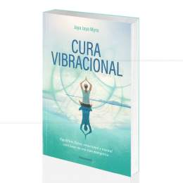 CURA VIBRACIONAL - COM BASE NO SEU TIPO ENERGÉTICO|JAYA JAYA MYRA - PENSAMENTO
