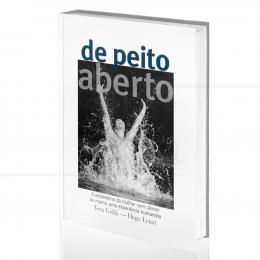 DE PEITO ABERTO - A AUTOESTIMA DA MULHER COM CÂNCER DE MAMA, UMA EXPERIÊNCIA HUMANISTA  | VERA GOLIK & HUGO LENZI  -  ALAÚDE
