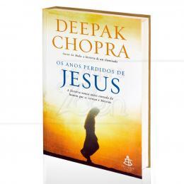 ANOS PERDIDOS DE JESUS, OS|DEEPAK CHOPRA  -  SEXTANTE