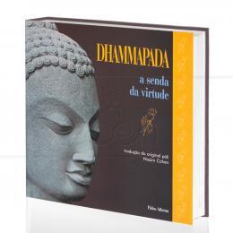 DHAMMAPADA - A SENDA DA VIRTUDE|NISSIN COHEN (TRAD.)  -  PALAS ATHENA