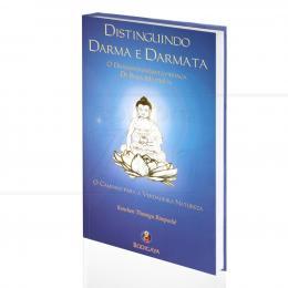DISTINGUINDO DARMA E DARMATA - O DHARMADHARMATAVIBHAGA DE BUDA MAITRÉYA|KHENCHEN THRANGU RIMPOCHÊ  -  BODIGAYA
